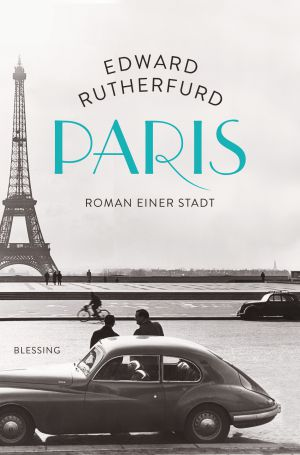 Paris von Edward Rutherfurd