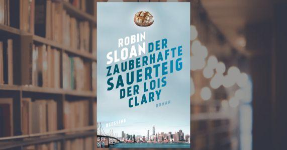 Sloan, Der zauberhafte Sauerteig