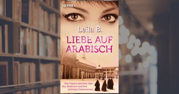 Leila B., Liebe auf Arabisch